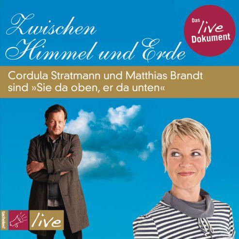 Zwischen Himmel und Erde - Cordula Stratmann und Matthias Brandt sind »Sie da oben, er da unten«